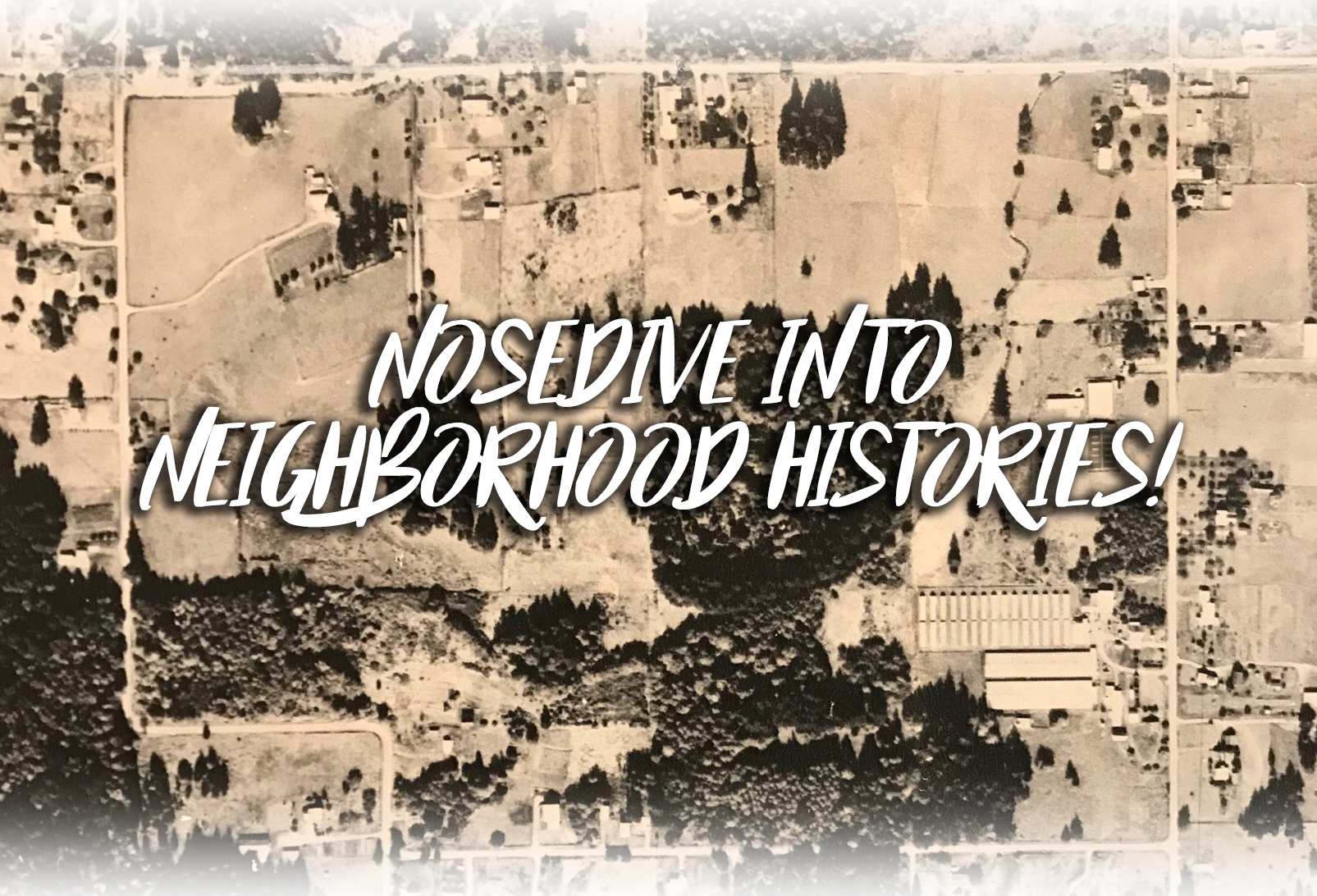 Neighborhood History