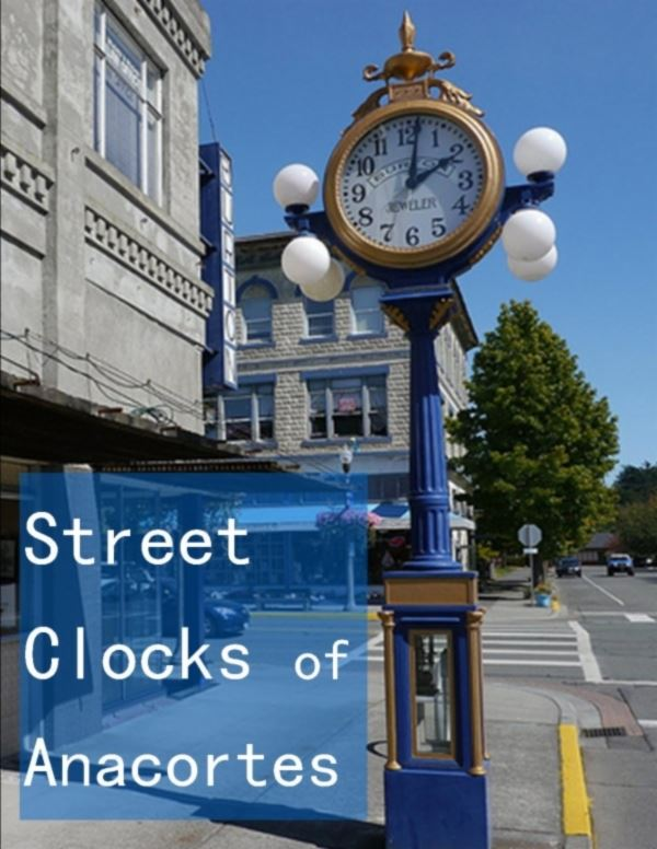 Street Clocks of Anacortes