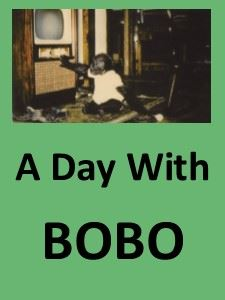 A Day with Bobo